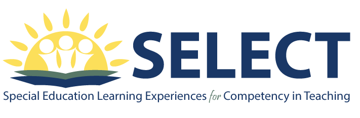Special Education Learning Experiences for Competency in Teaching (SELECT)